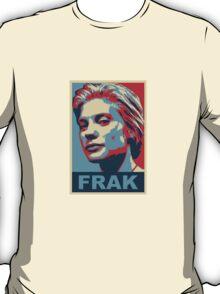 Starbuck: Frak (Battlestar Galactica) T-Shirt