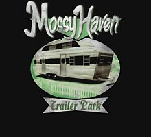 Mossy Haven Trailer Park T-Shirt