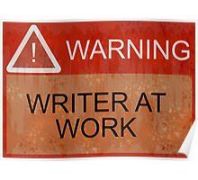 Writer At Work Poster