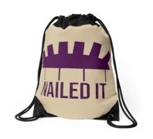 Nailed it ... Drawstring Bag