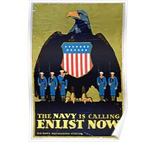 The Navy is calling Enlist now Poster
