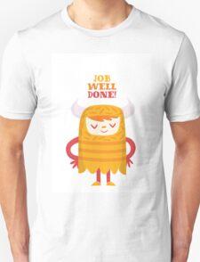 Job Well Done T-Shirt