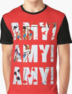 Amy Amy Amy! Graphic T-Shirt