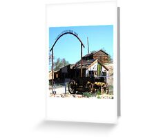 Tonopah, Town With Lot's Of History Greeting Card