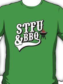 Stfu & BBQ T-Shirt