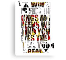 The World Is Full Of Kings And Queens - Heaven And Hell Canvas Print