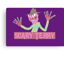 Scary Terry! Canvas Print