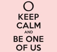 KEEP CALM AND BE ONE OF US (black type) One Piece - Long Sleeve