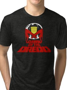 Dawn of the Dredd Tri-blend T-Shirt