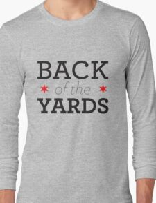 Back of the Yards Neighborhood Tee Long Sleeve T-Shirt