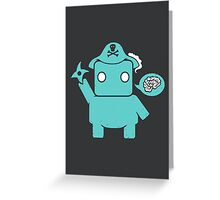 Ninja, Pirate, Robot, Zombie Greeting Card
