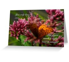 You only live once-inspirational Greeting Card
