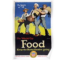 The spirit of 18 The world cry food Keep the home garden going Poster