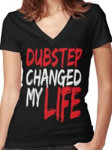 Dubstep Changed My life (red) Women's Fitted V-Neck T-Shirt