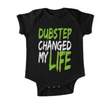 Dubstep Changed My life (neon green) One Piece - Short Sleeve