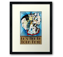 All In Your Head Framed Print
