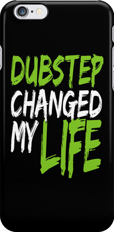 Dubstep Changed My life (black/neon green) by DropBass
