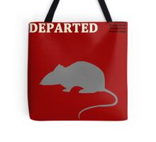 The Departed Tote Bag