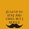 I Mustache iPhone Case by Raymond Doyle
