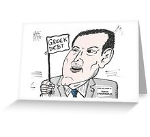 Greek Finance Minister caricature Greeting Card