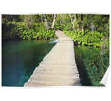 Wooden Pathway in Plitvice Lakes Poster