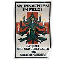 Weinachten im Feld! 1917 Spendet Geld und Liebesgaben für unsere Krieger! 1259 Poster