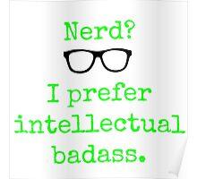 Intellectual Badass  Poster