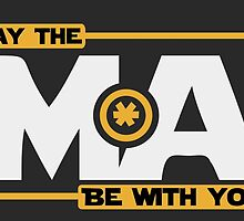 May The Mass Times Acceleration Be With You by Travis Love