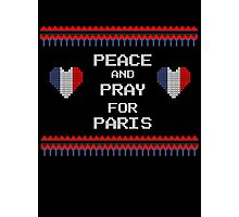 Peace And Pray For Paris Ugly Christmas Sweater Photographic Print