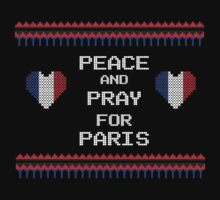 Peace And Pray For Paris Ugly Christmas Sweater by batesa