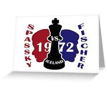 Fischer vs. Spassky 1972 Greeting Card