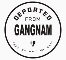 Deported from Gangnam Kids Clothes