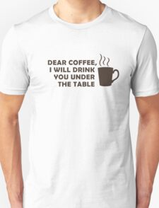 Drinking Coffee Under the Table Unisex T-Shirt
