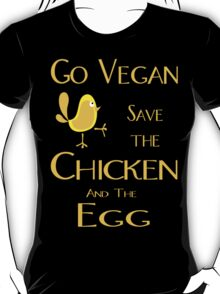 Save the Chicken and the Egg T-Shirt