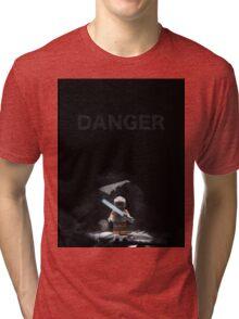 DANGER Tri-blend T-Shirt