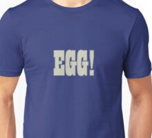 Poached, Boiled Or Fried! Unisex T-Shirt