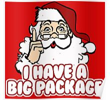 I Have a Big Package - Santa Claus Poster