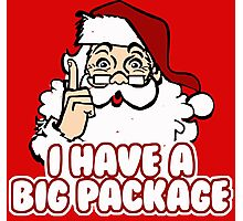 I Have a Big Package - Santa Claus Photographic Print