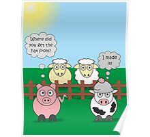 Rudy the Pig & Moody the Cow - Woolly Hat Humour Poster