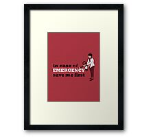 In Case of Emergency Framed Print