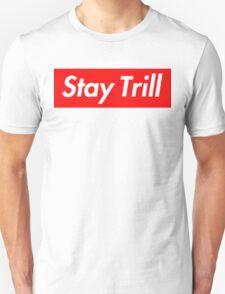 Stay Trill T-Shirt
