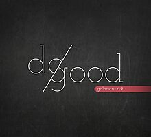 Do Good by Zeke Tucker
