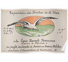 Exposition des peintres de la mer á la Ligue Navale française au profit des Comités de Secours aux Marins Mobilisés Poster