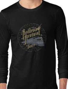 Railroad Revival contest entry - distressed Long Sleeve T-Shirt