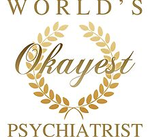 World's Okayest Psychiatrist by thepixelgarden