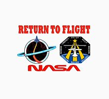 Return to Flight of the Space Shuttle! Unisex T-Shirt