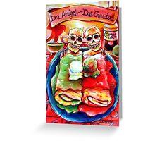 Dos Amigos, Dos Burritos,  Greeting Card