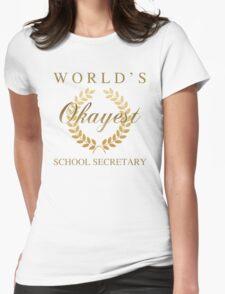 World's Okayest School Secretary Womens Fitted T-Shirt