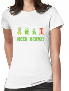 Need Beanz! Womens Fitted T-Shirt