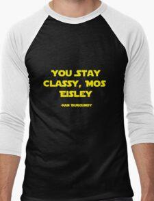 You Stay Classy, Mos Eisley Men's Baseball ¾ T-Shirt
